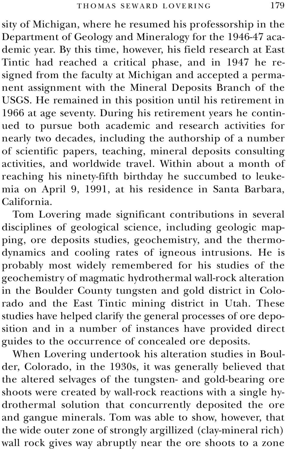 Deposits Branch of the USGS. He remained in this position until his retirement in 1966 at age seventy.