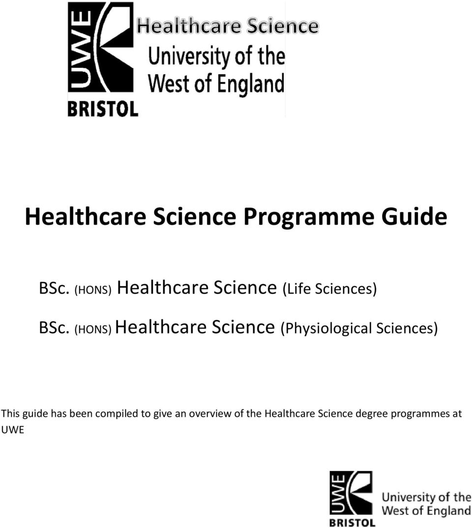 (HONS) Healthcare Science (Physiological Sciences) This