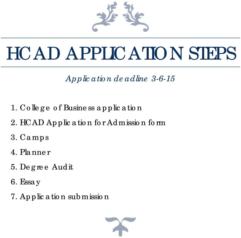 HCAD Application for Admission form 3. Camps 4.