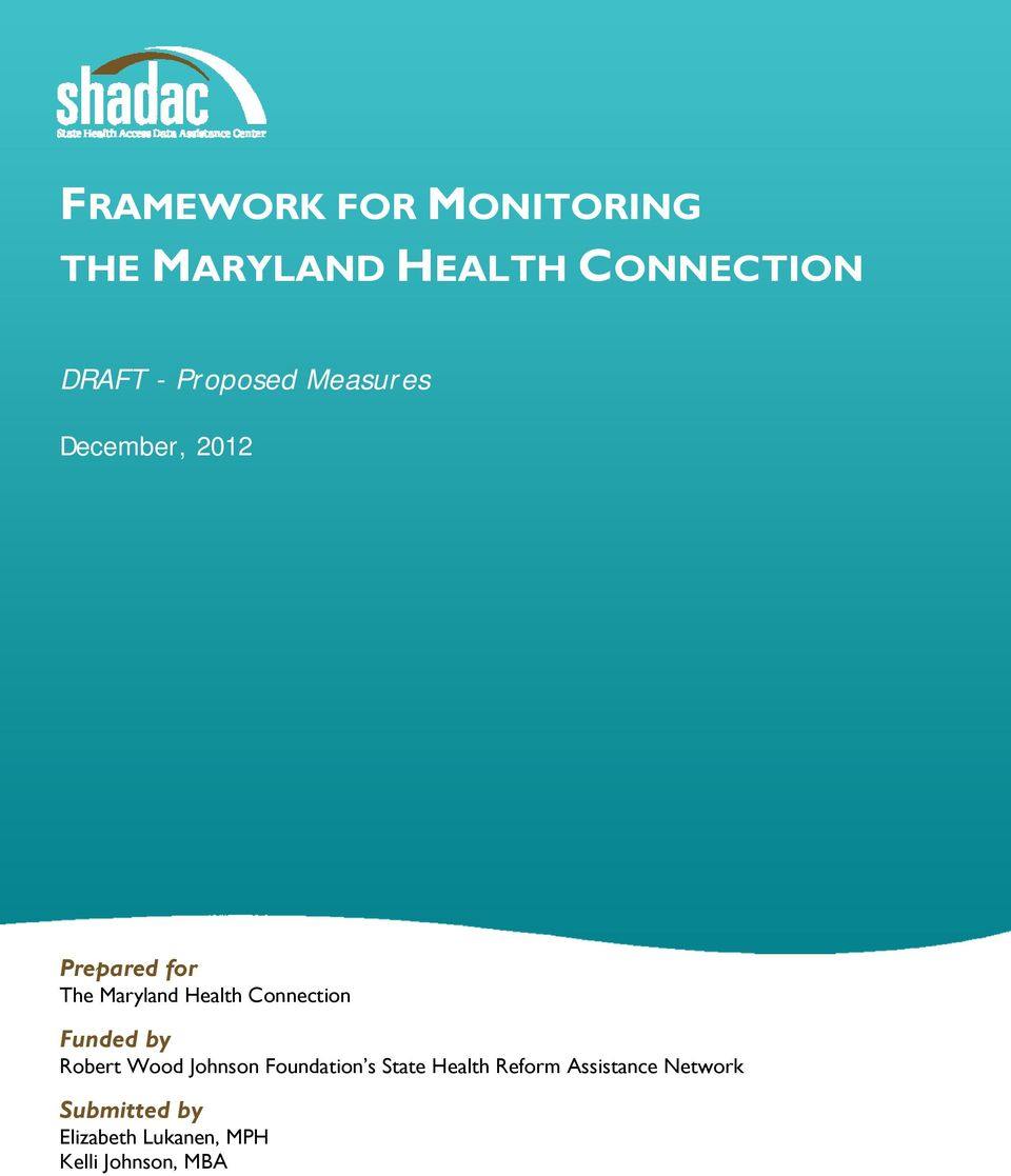 Prepared for The Maryland Health Connection Funded
