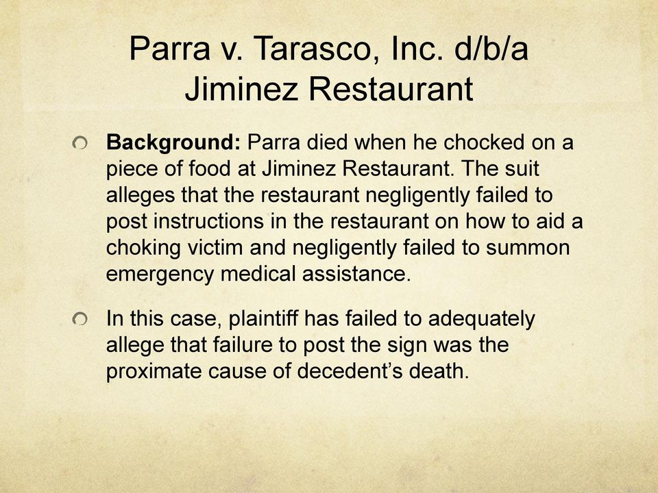 The suit alleges that the restaurant negligently failed to post instructions in the restaurant on how to aid a