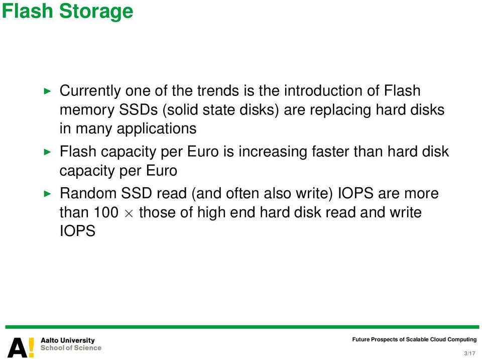 Euro is increasing faster than hard disk capacity per Euro Random SSD read (and often