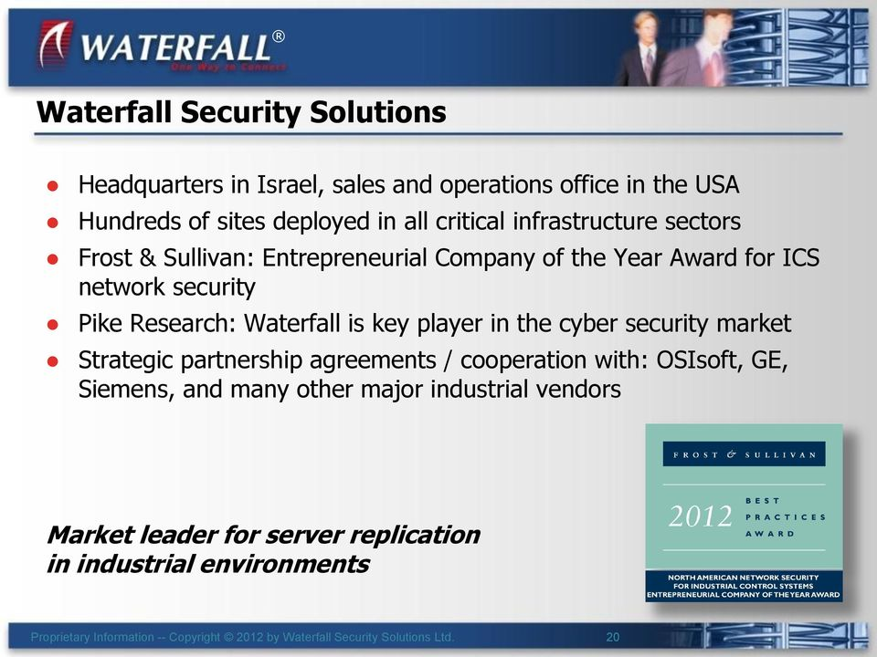 Pike Research: Waterfall is key player in the cyber security market Strategic partnership agreements / cooperation with: