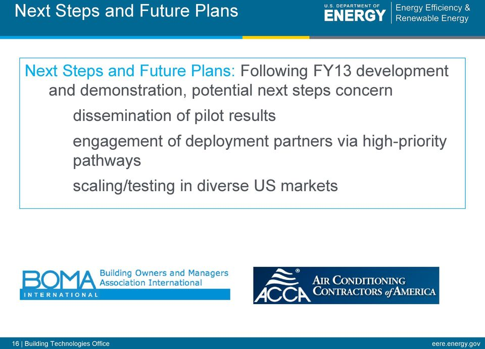 pilot results engagement of deployment partners via high-priority pathways