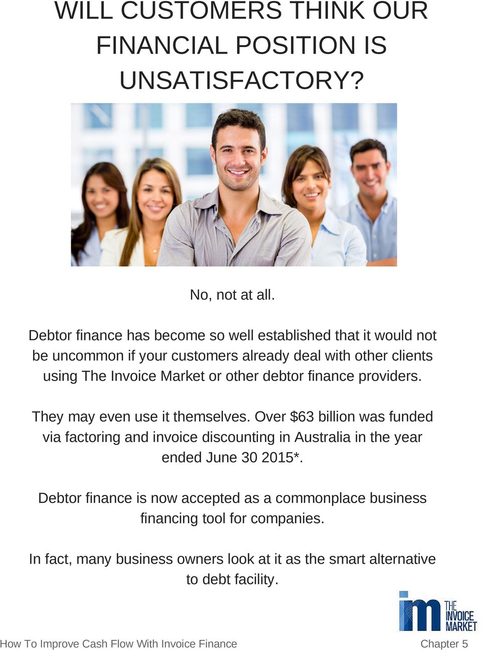 other debtor finance providers. They may even use it themselves.