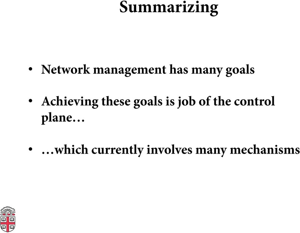 goals is job of the control plane