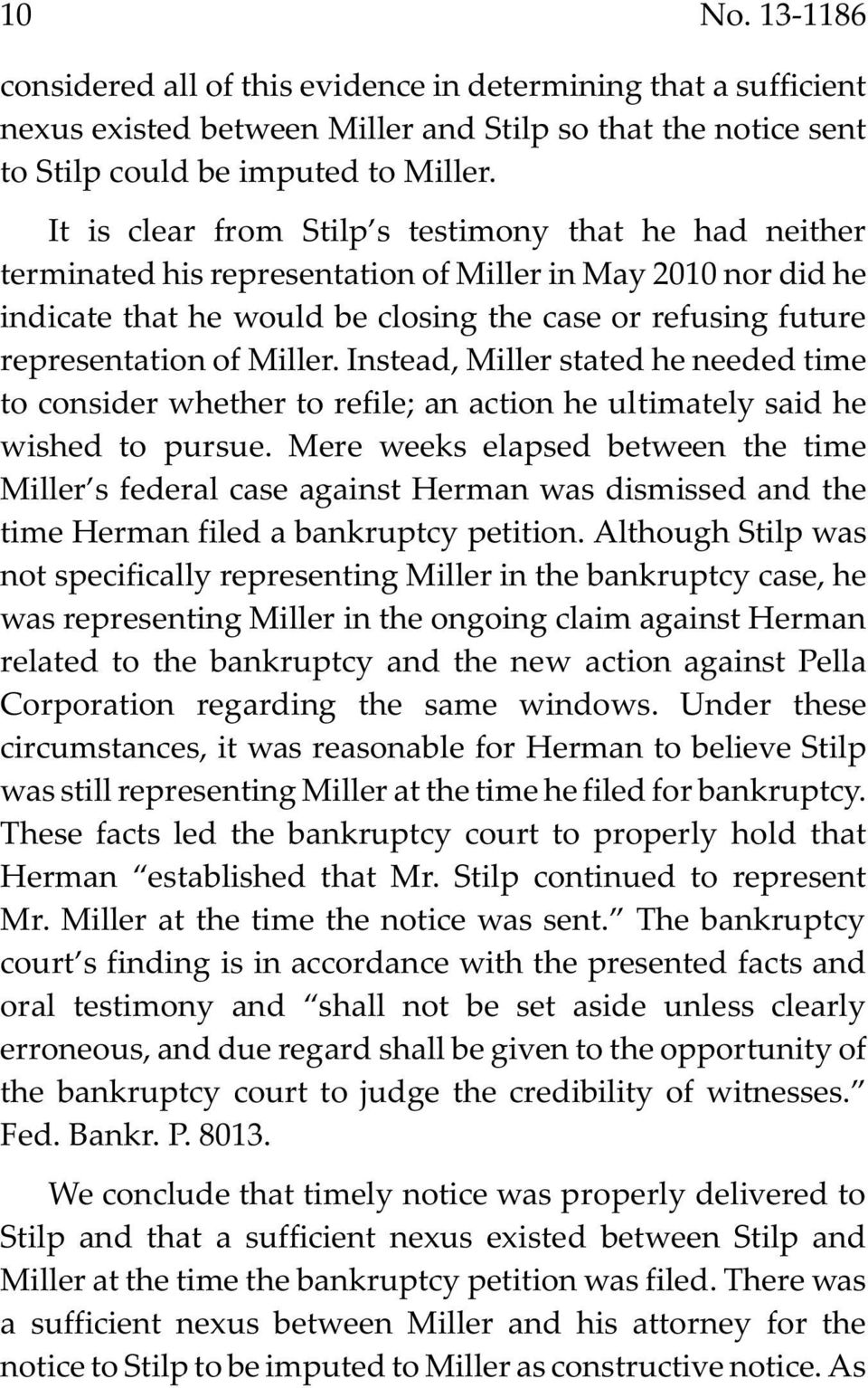 Miller. Instead, Miller stated he needed time to consider whether to refile; an action he ultimately said he wished to pursue.