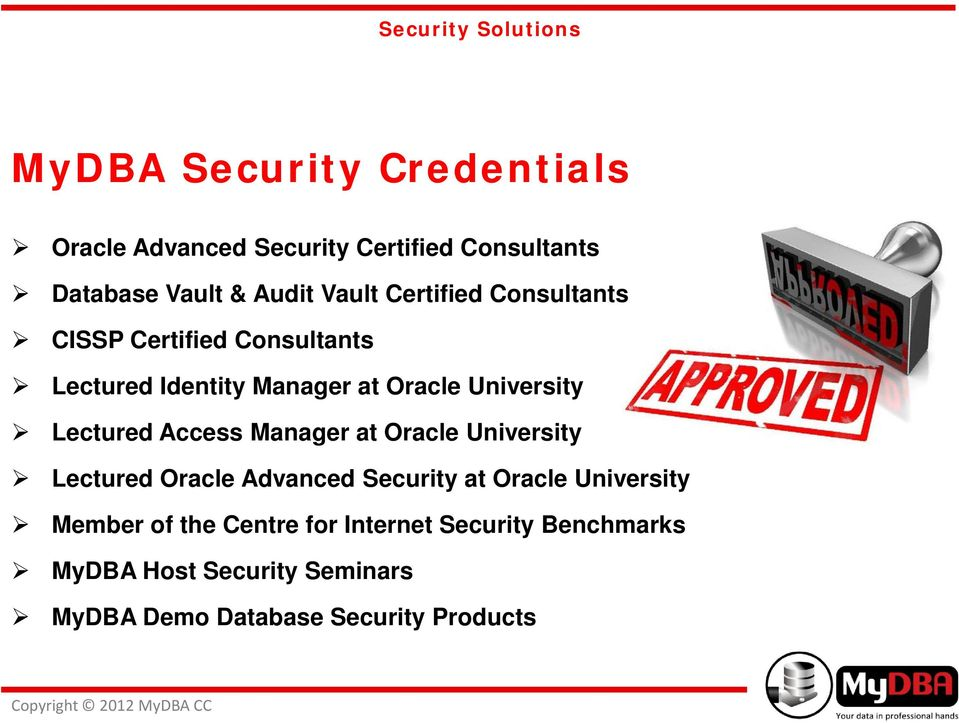 Lectured Access Manager at Oracle University Lectured Oracle Advanced Security at Oracle University