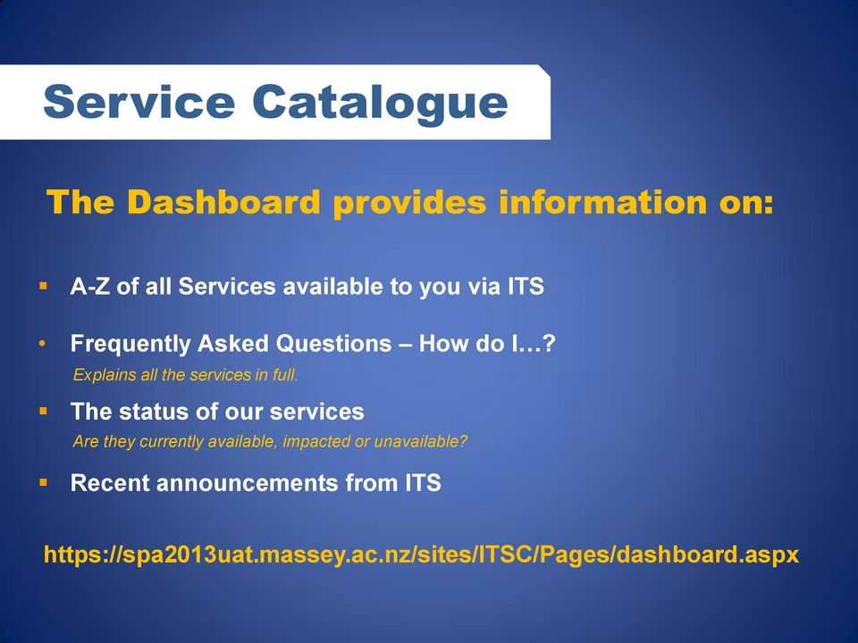 The status of our services Are they currently available, impacted or unavailable?