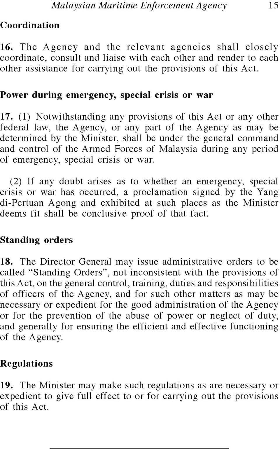 Power during emergency, special crisis or war 17.