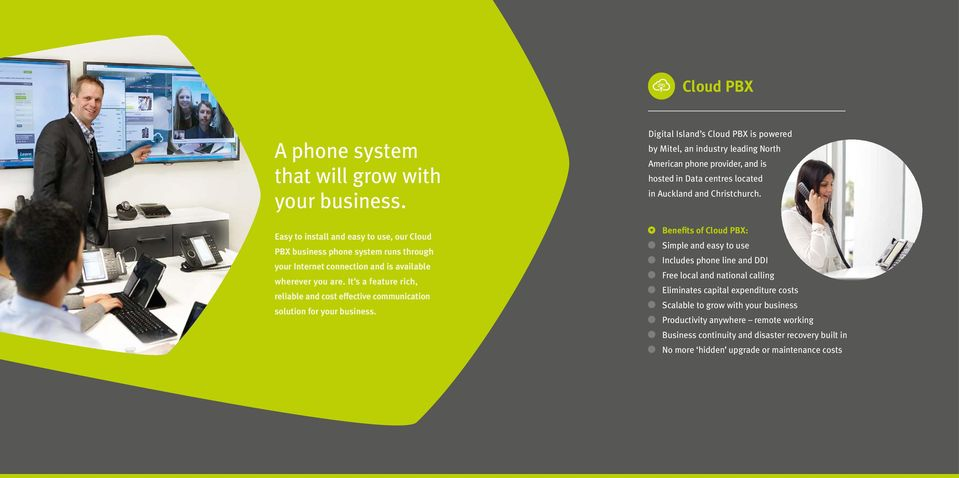 It s a feature rich, reliable and cost effective communication solution for your business.