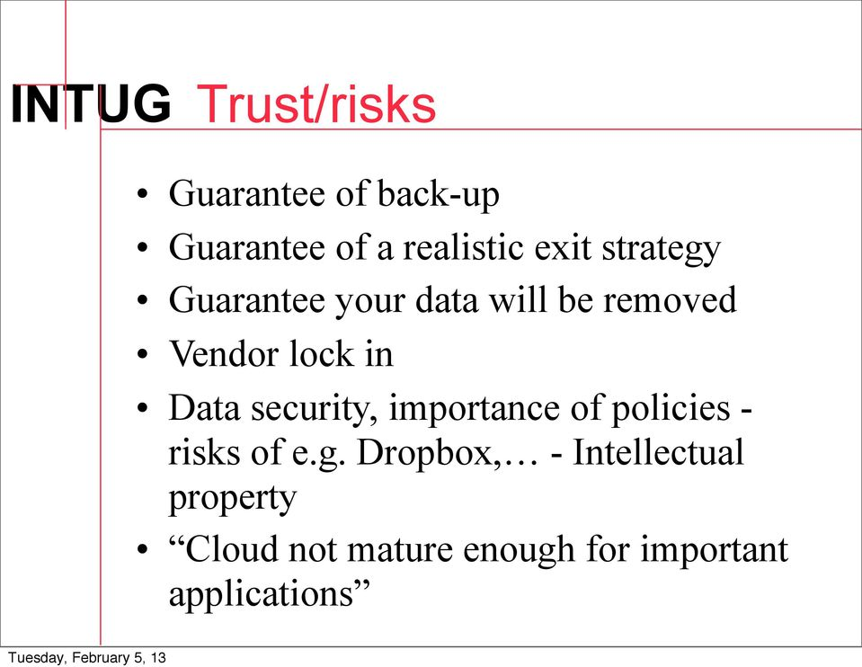 Data security, importance of policies - risks of e.g.