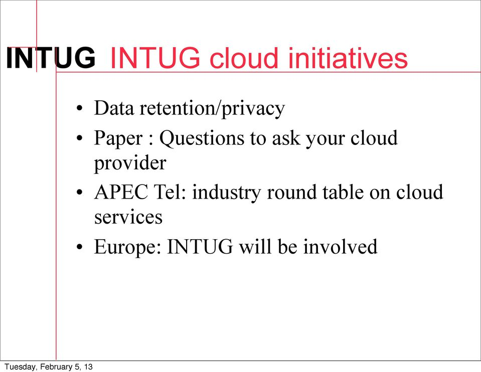 your cloud provider APEC Tel: industry round