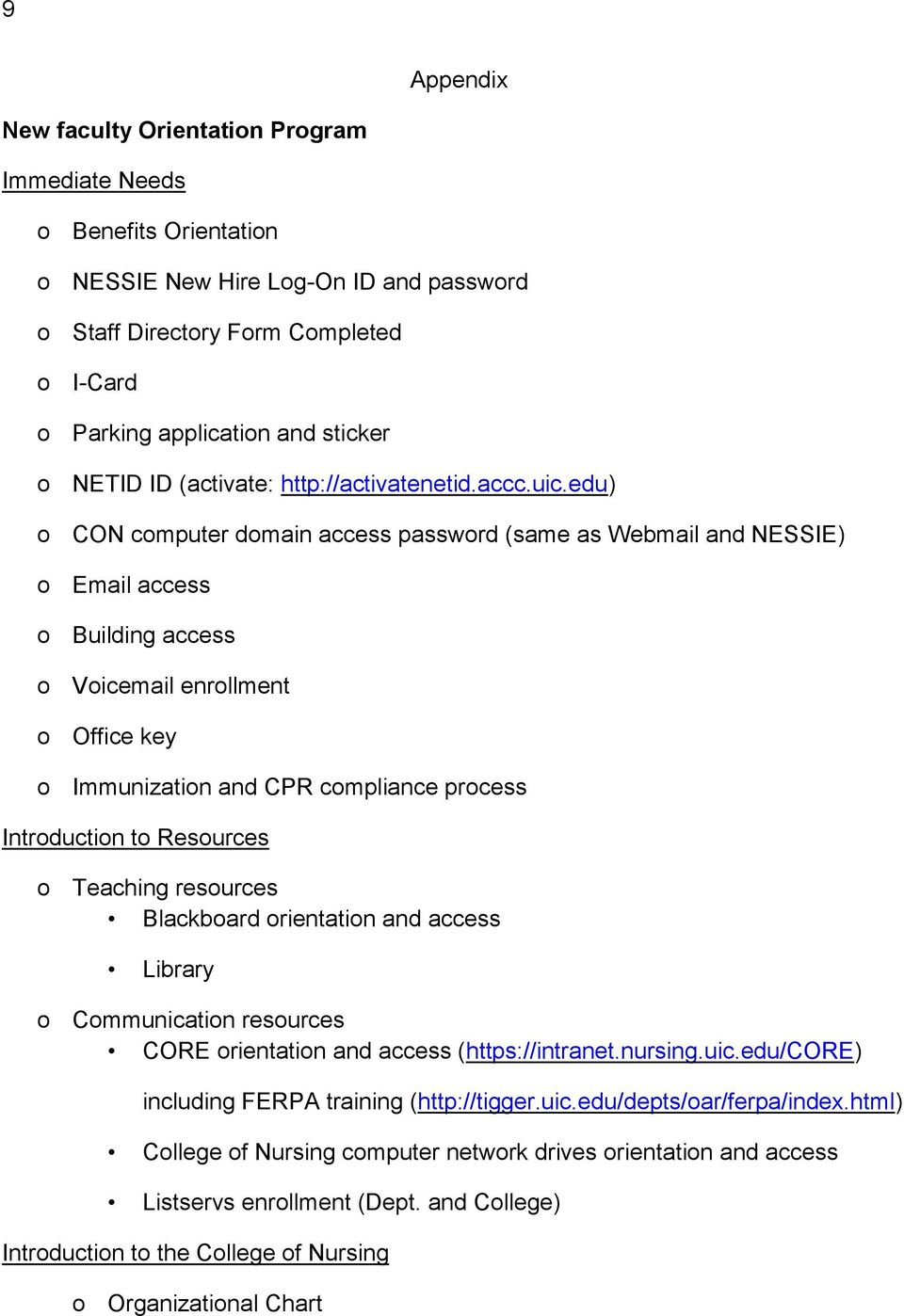 edu) o CON computer domain access password (same as Webmail and NESSIE) o Email access o Building access o Voicemail enrollment o Office key o Immunization and CPR compliance process Introduction to
