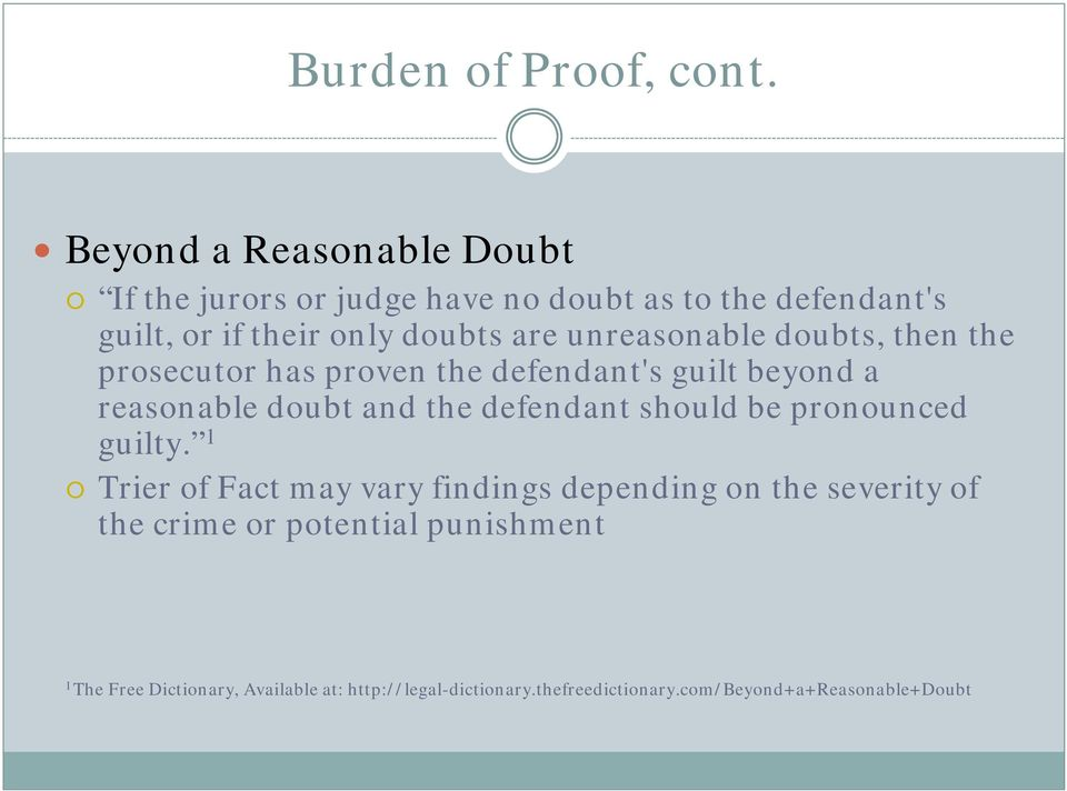 unreasonable doubts, then the prosecutor has proven the defendant's guilt beyond a reasonable doubt and the defendant