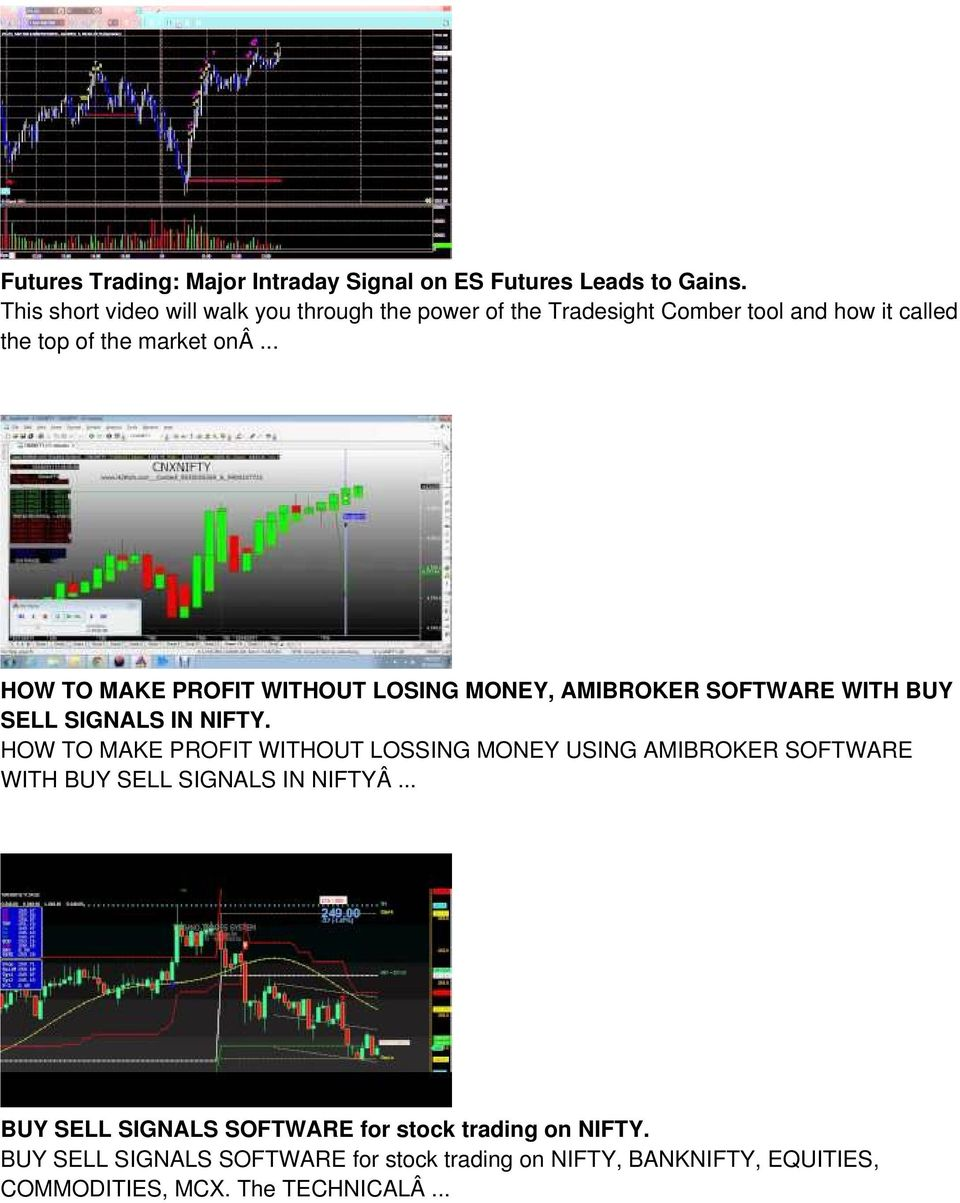 .. HOW TO MAKE PROFIT WITHOUT LOSING MONEY, AMIBROKER SOFTWARE WITH BUY SELL SIGNALS IN NIFTY.