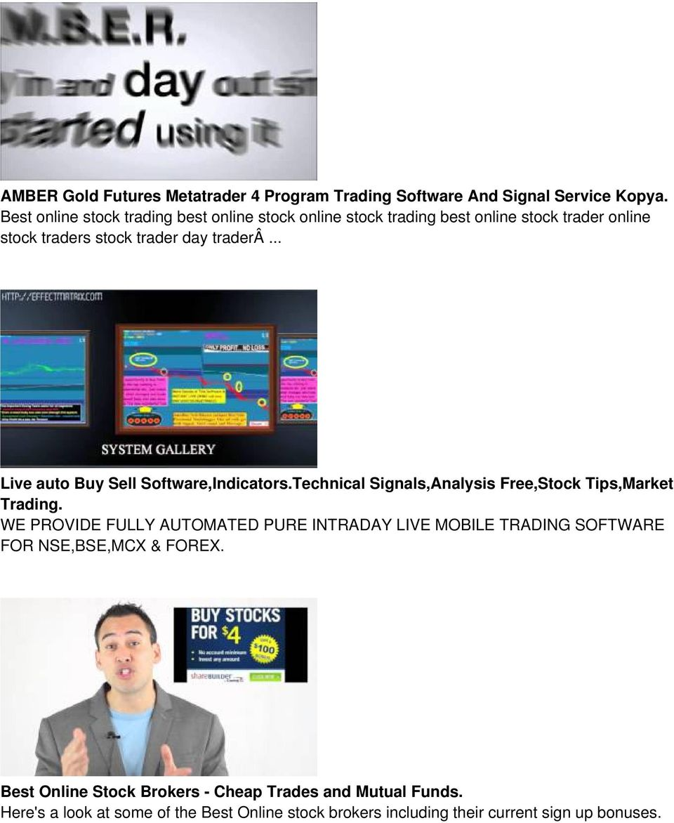 .. Live auto Buy Sell Software,Indicators.Technical Signals,Analysis Free,Stock Tips,Market Trading.