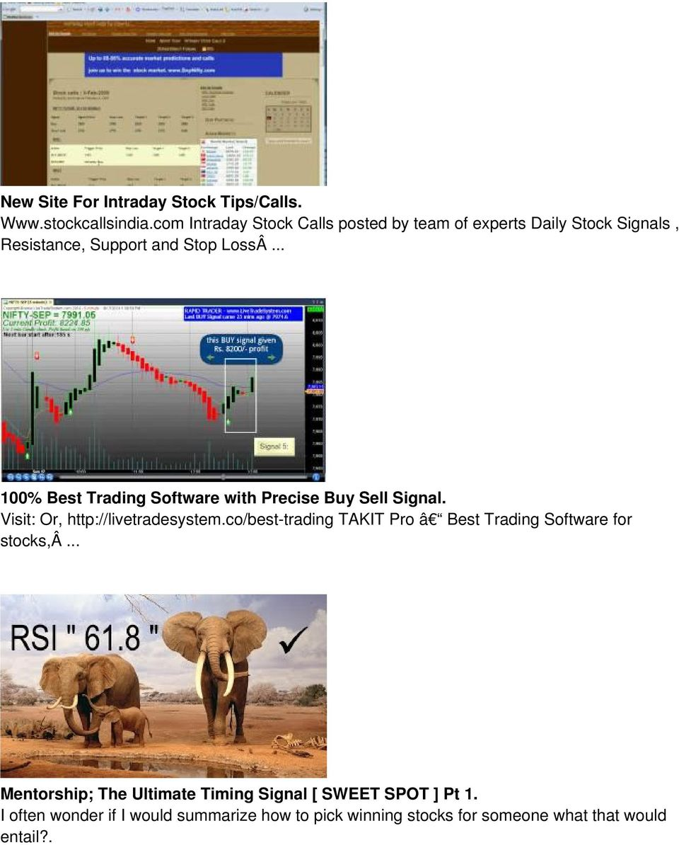 .. 100% Best Trading Software with Precise Buy Sell Signal. Visit: Or, http://livetradesystem.