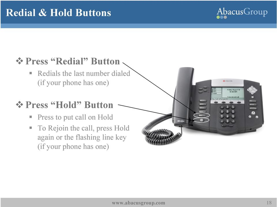 Button Press to put call on Hold To Rejoin the call,