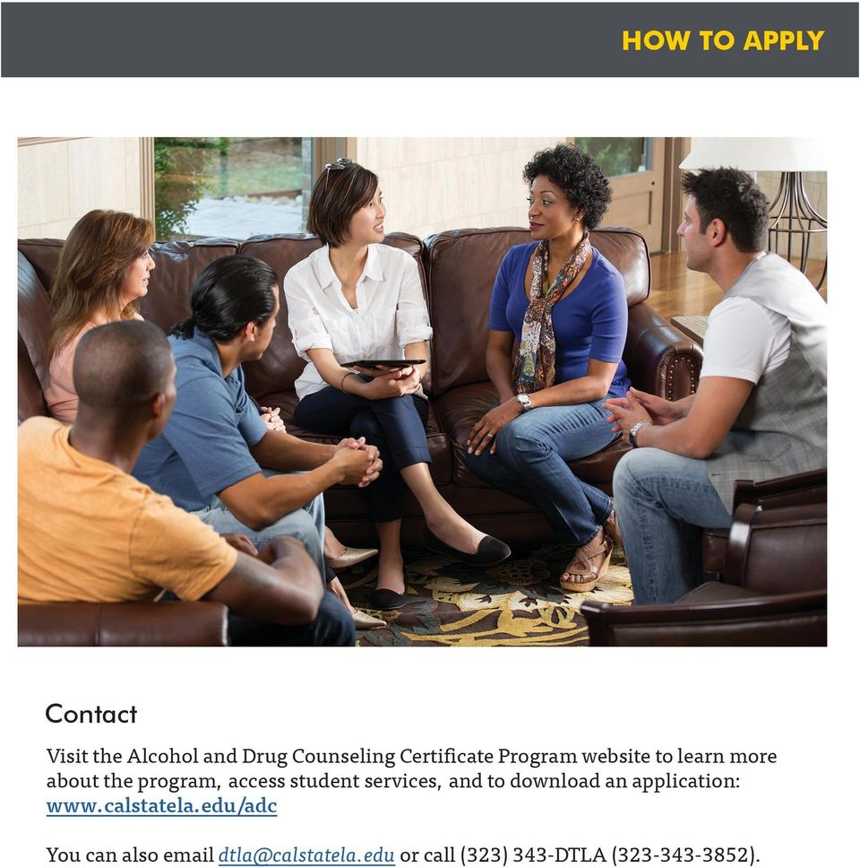 student services, and to download an application: www.calstatela.