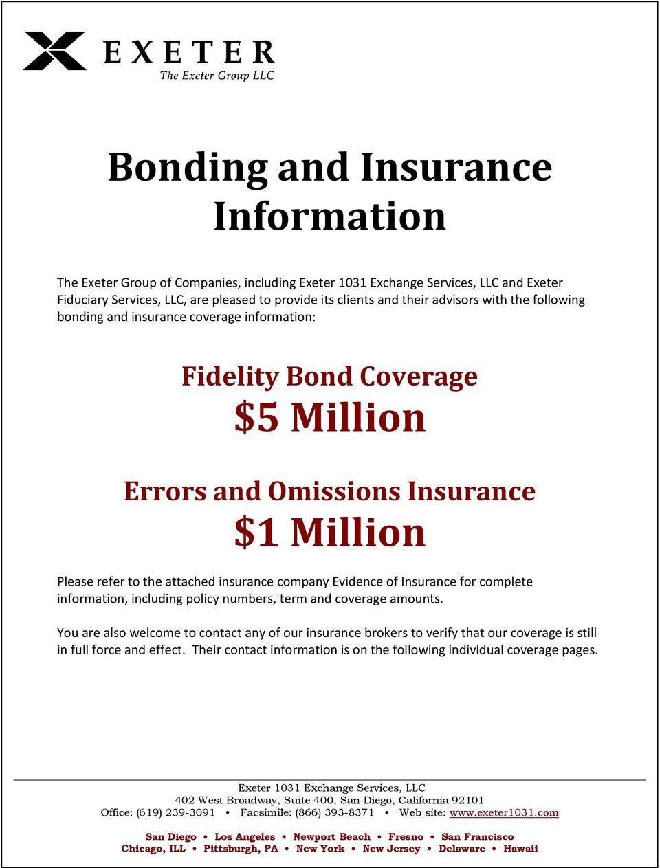Insurance for complete information, including policy numbers, term and coverage amounts.