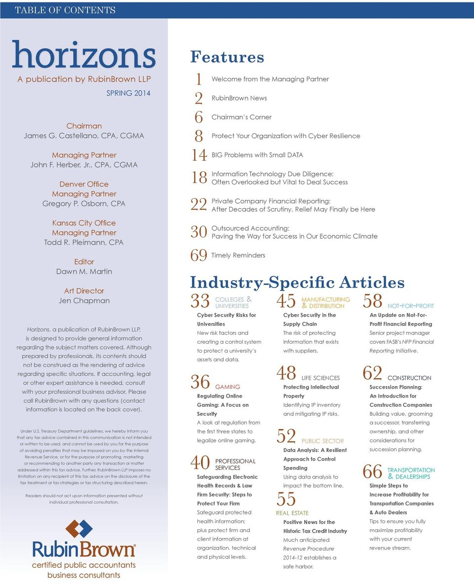 Martin Art Director Jen Chapman Horizons, a publication of RubinBrown LLP, is designed to provide general information regarding the subject matters covered.