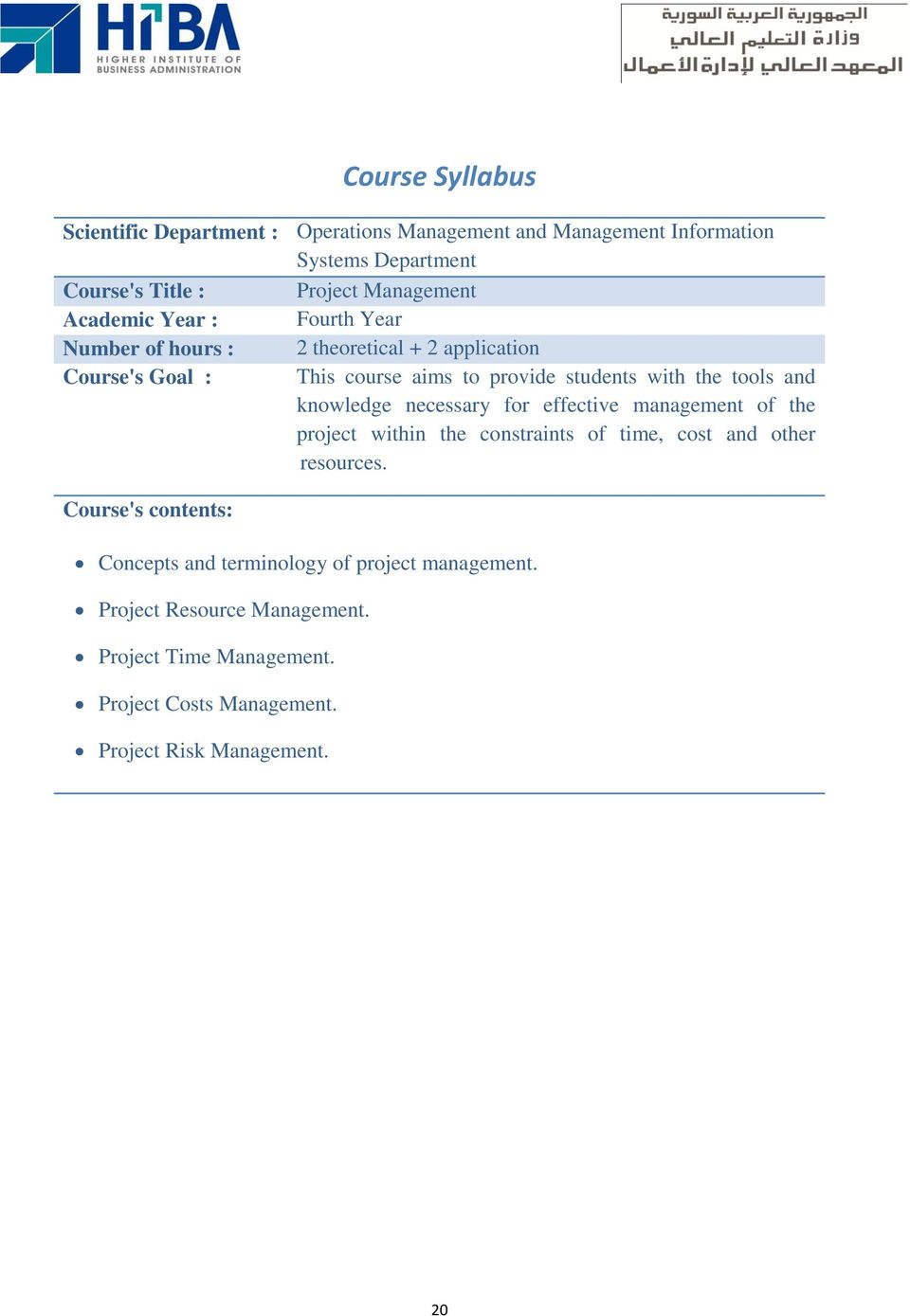 time, cost and other resources. Concepts and terminology of project management.