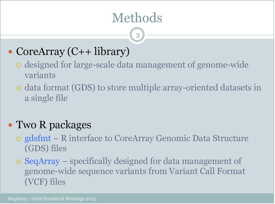 packages gdsfmt R interface to CoreArray Genomic Data Structure (GDS) files SeqArray