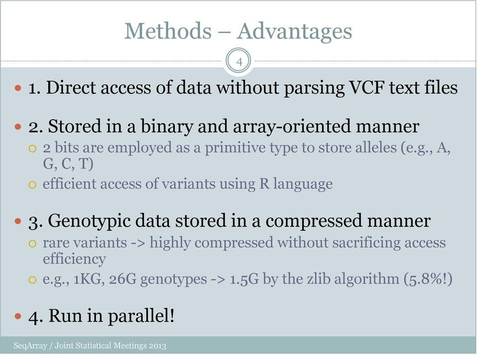 , A, G, C, T) efficient access of variants using R language 3.