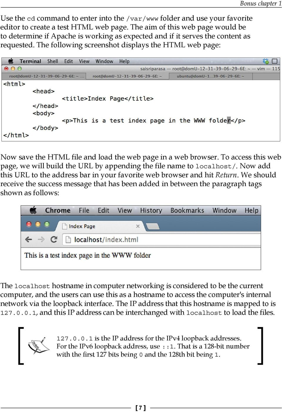 The following screenshot displays the HTML web page: Bonus chapter 1 Now save the HTML file and load the web page in a web browser.