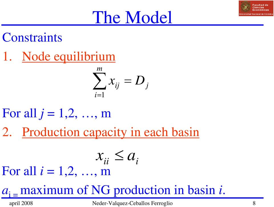 m 2. Production capacity in each basin x a ii i For all i