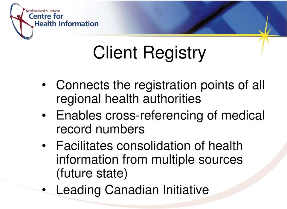 medical record numbers Facilitates consolidation of health