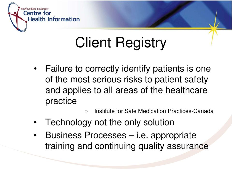 practice» Institute for Safe Medication Practices-Canada Technology not the