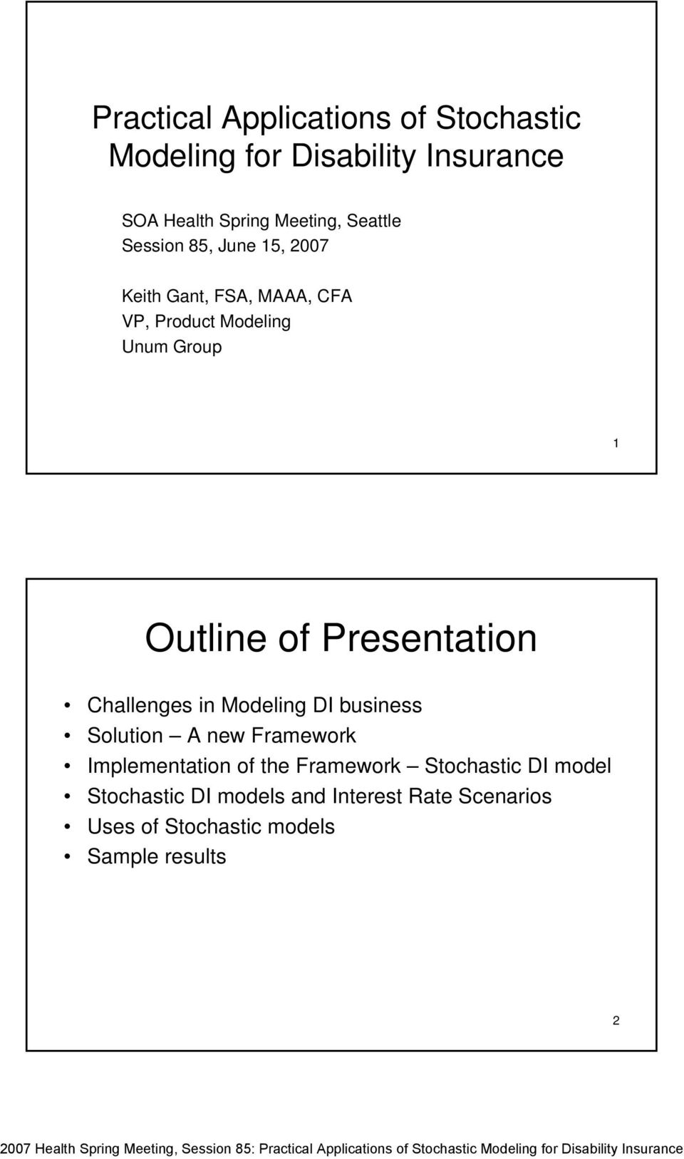 Presentation Challenges in Modeling DI business Solution A new Framework Implementation of the