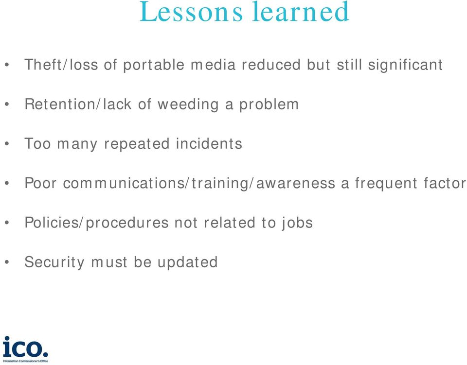 incidents Pr cmmunicatins/training/awareness a frequent