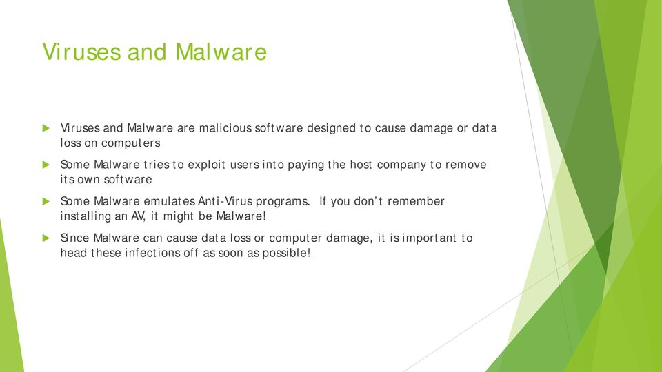 Malware emulates Anti-Virus programs. If you don t remember installing an AV, it might be Malware!