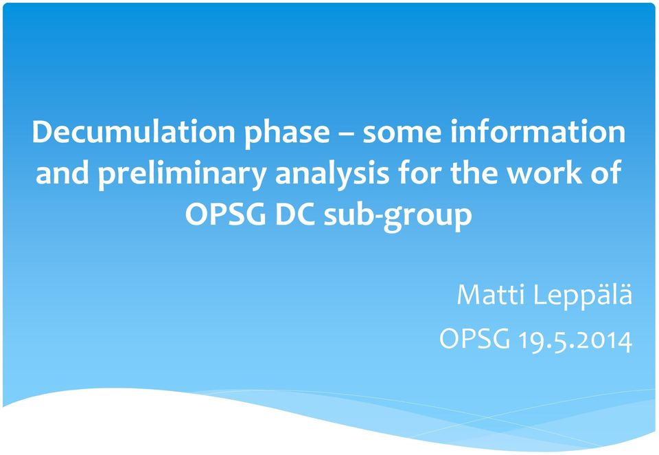 analysis for the work of OPSG