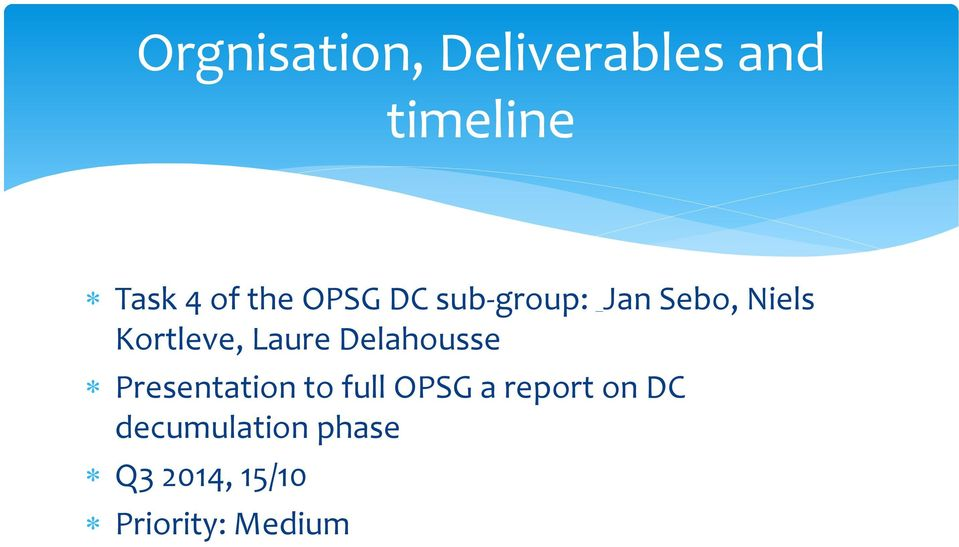 Laure Delahousse Presentation to full OPSG a report