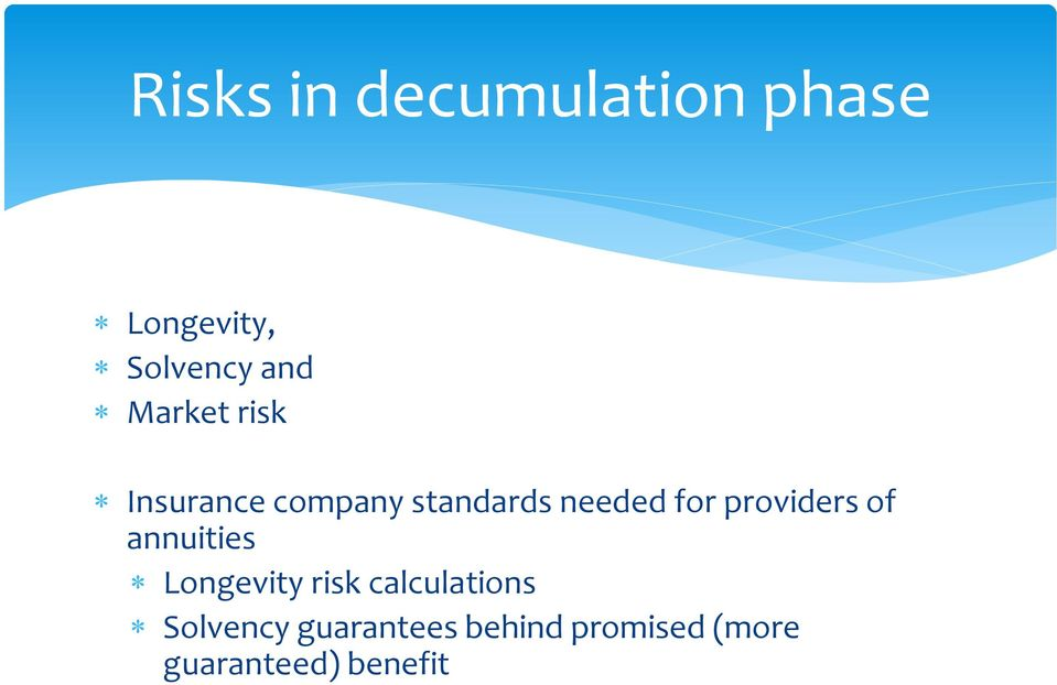 providers of annuities Longevity risk calculations