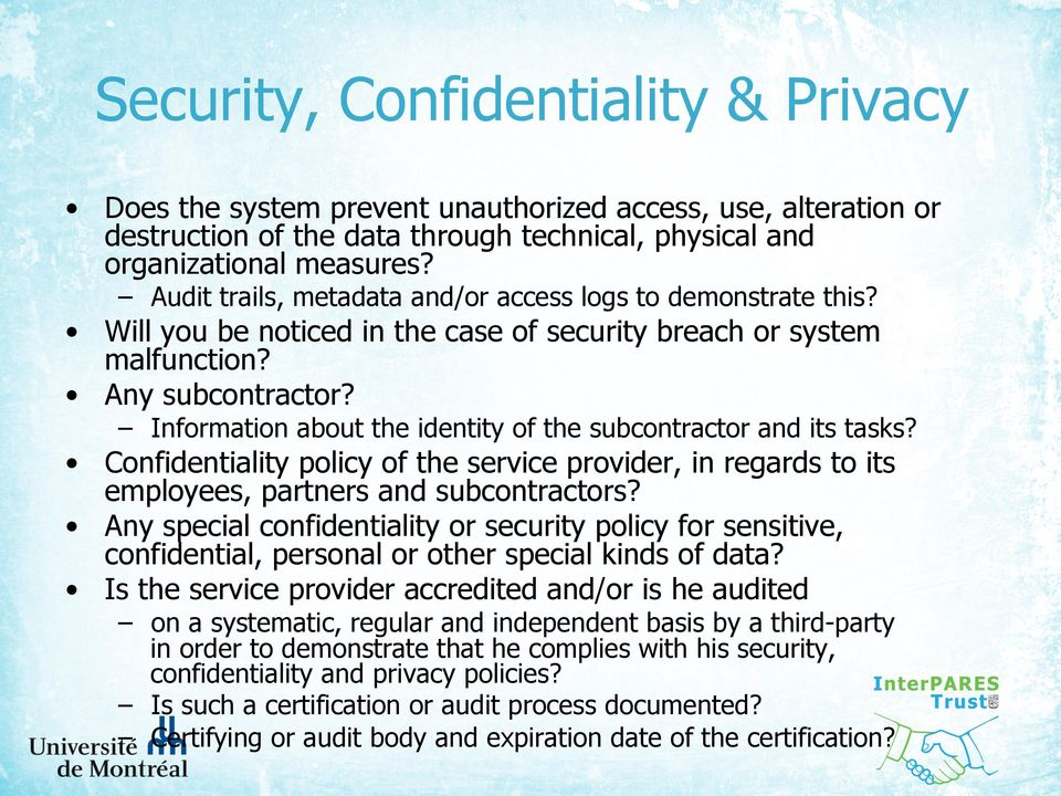 Information about the identity of the subcontractor and its tasks? Confidentiality policy of the service provider, in regards to its employees, partners and subcontractors?