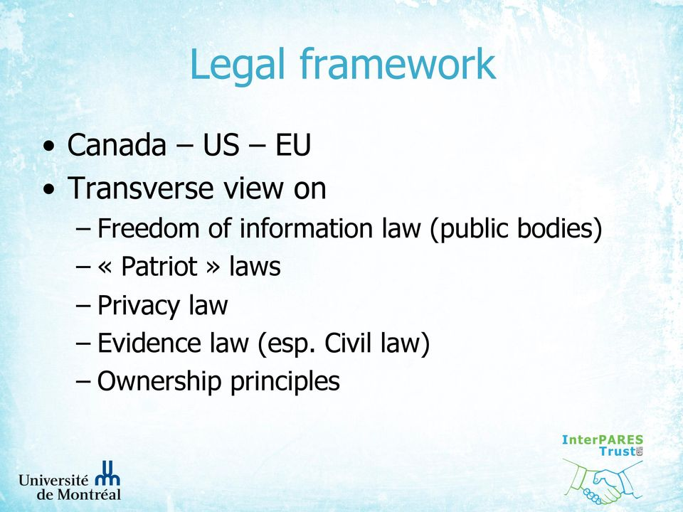 (public bodies) «Patriot» laws Privacy