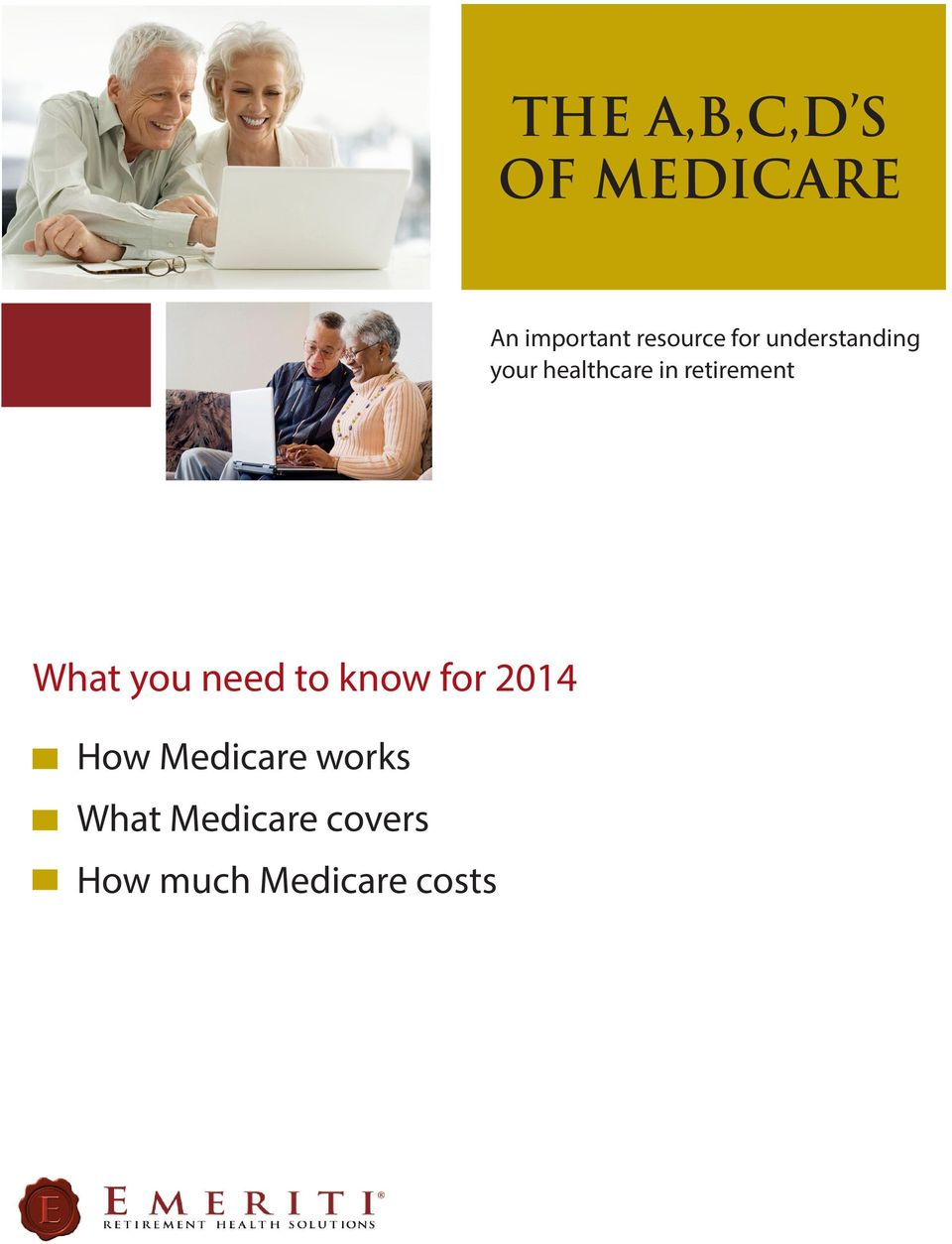 What you need to know for 2014 How Medicare