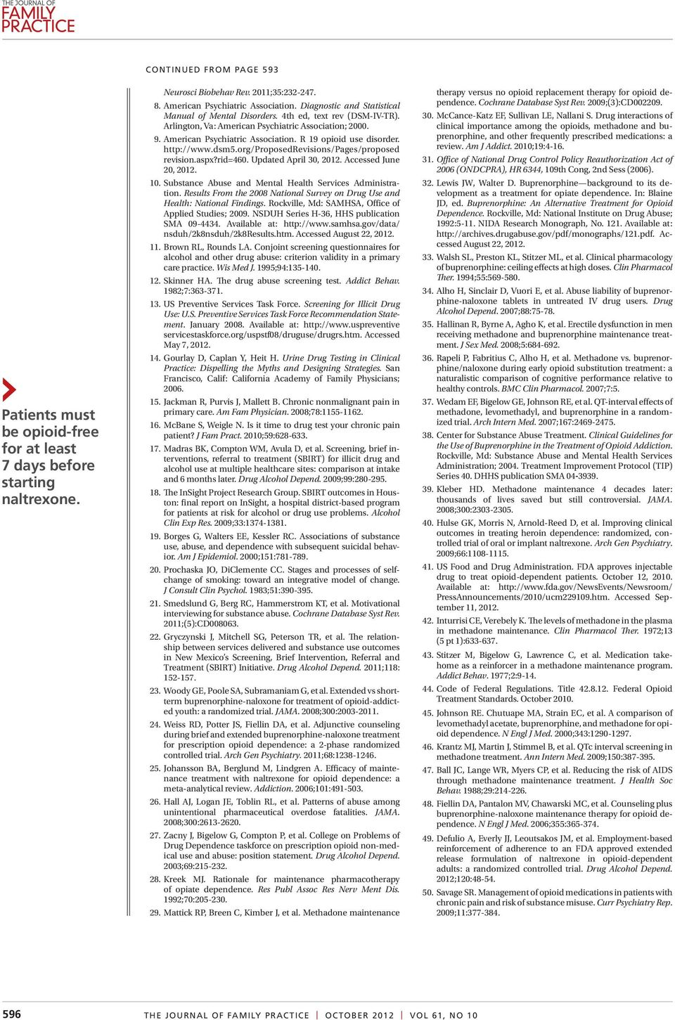http://www.dsm5.org/proposedrevisions/pages/proposed revision.aspx?rid=460. Updated April 30, 2012. Accessed June 20, 2012. 10. Substance Abuse and Mental Health Services Administration.