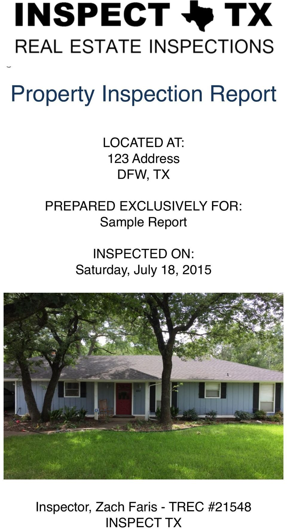 Sample Report INSPECTED ON: Saturday, July