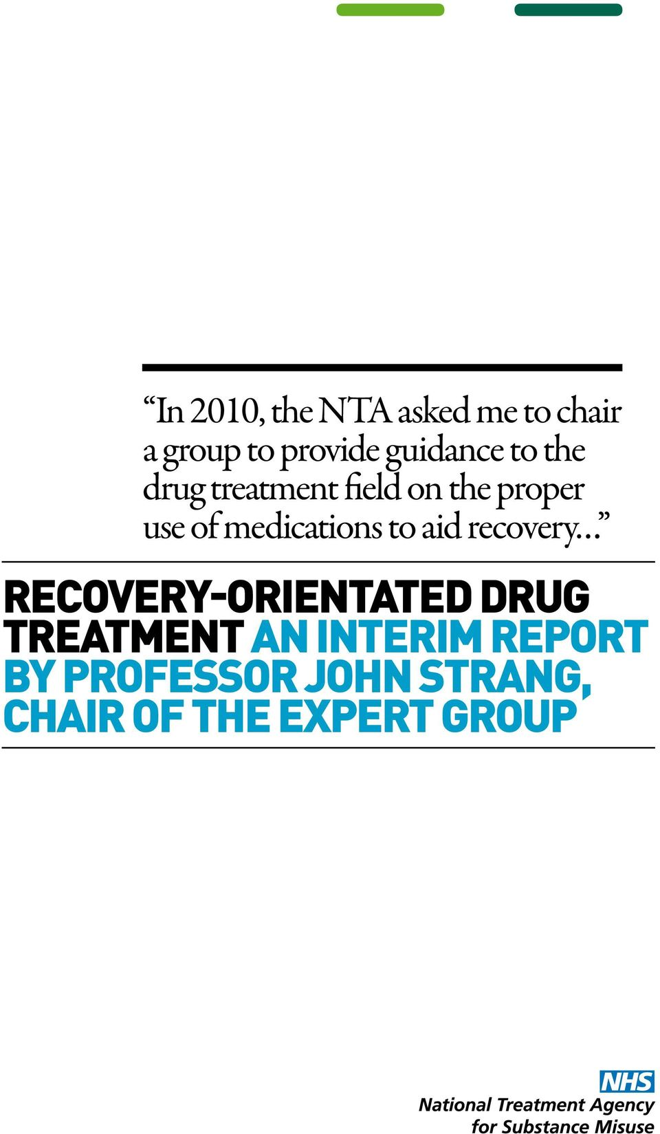 medications to aid recovery recovery-orientated drug