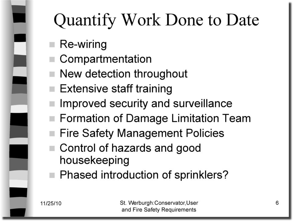 Formation of Damage Limitation Team Fire Safety Management Policies
