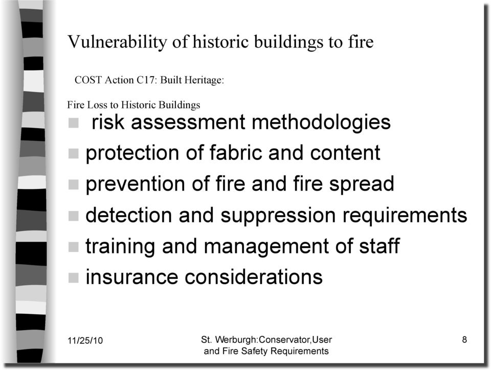 fabric and content prevention of fire and fire spread detection and