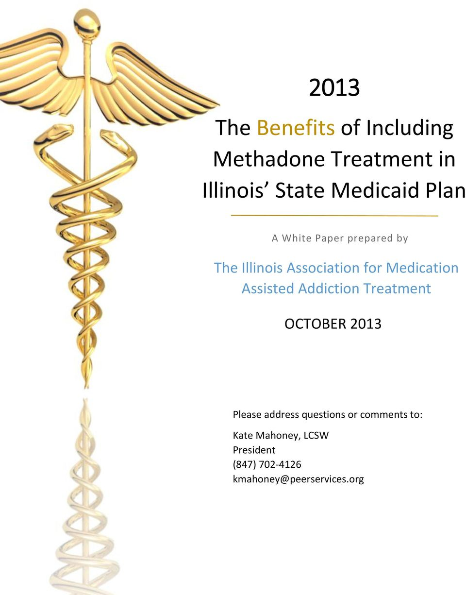 Medication Assisted Addiction Treatment OCTOBER 2013 Please address