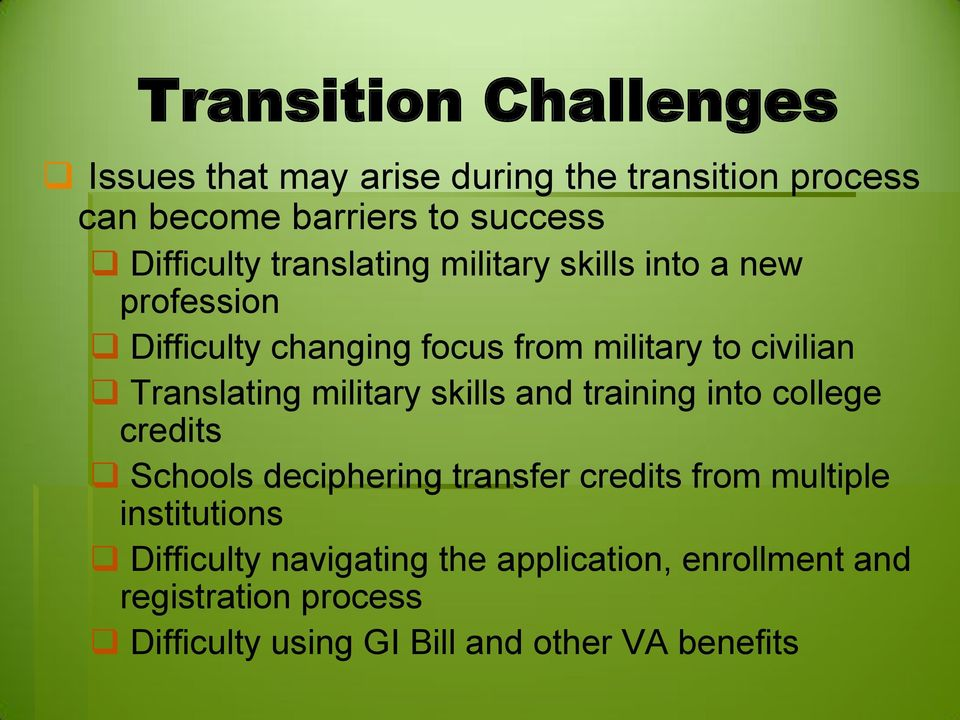 military skills and training into college credits Schools deciphering transfer credits from multiple institutions