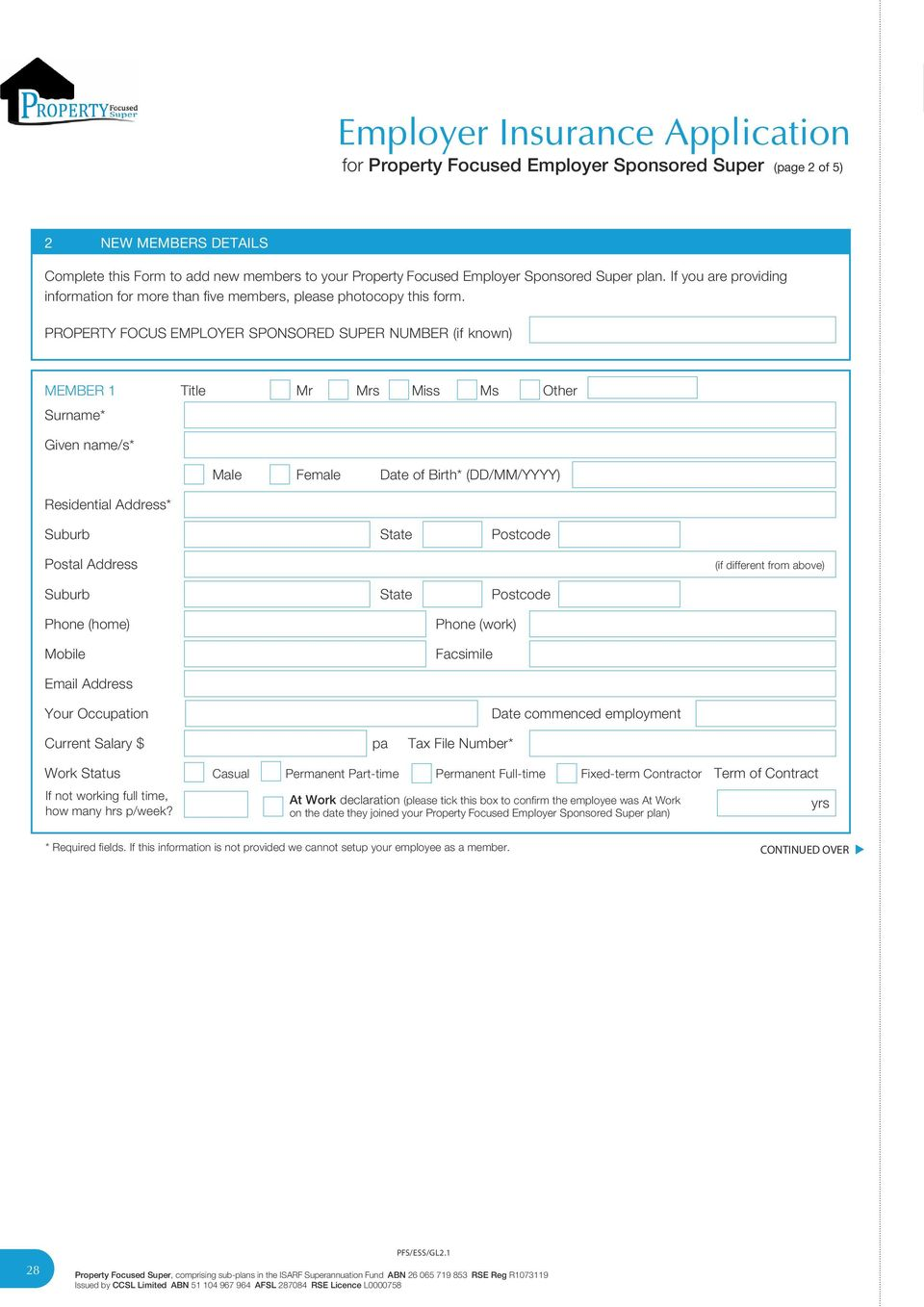 If you are providing information for more than five members, please photocopy this form.